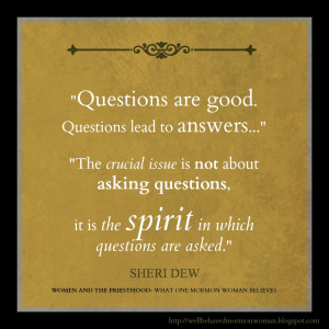 Questions are good. Questions lead to answers...