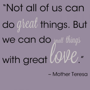 Mother Teresa Quote ~ Love