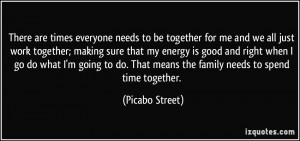 everyone needs to be together for me and we all just work together ...