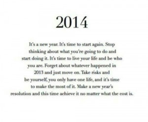 ... , Inspiration, Quotes, Happy, Things, Living, New Years, Years 2014