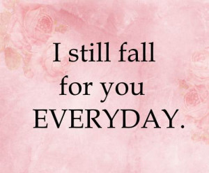 marriage anniversary quotes by Antoine de Saint Exupery-I still fall ...