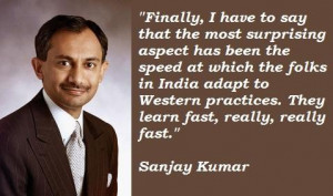 Sanjay kumar famous quotes 4