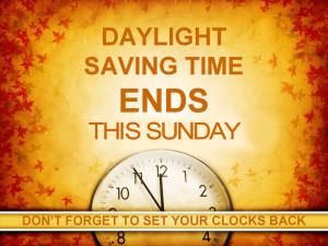 Daylight Savings Ends on Sunday