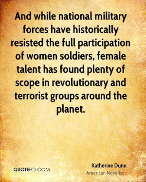 soldiers, female talent has found plenty of scope in revolutionary ...