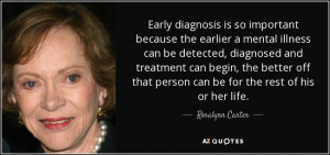 ... that person can be for the rest of his or her life. - Rosalynn Carter