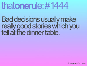 Bad Decision Quotes Funny
