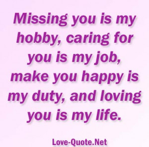 love quotes Missing you is my hobby caring for you is my job 300x283