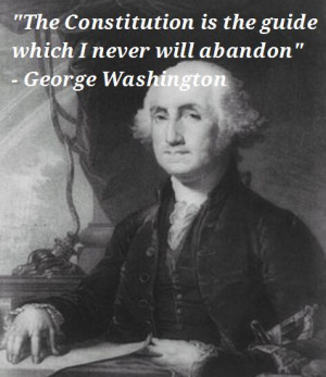 ... George Washington ~Happy Presidents Day ~Favorite Presidential Quotes
