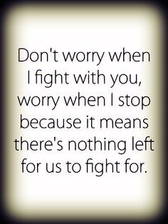 Relationship Fighting Quotes | Relationship Fighting Quotes Tumblr
