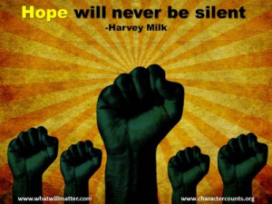 be silent harvey milk by michael josephson on april 23 2013 in quotes ...