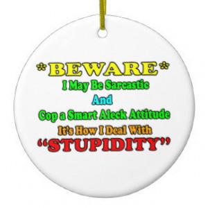 Beware Sarcastic Christmas Ornaments