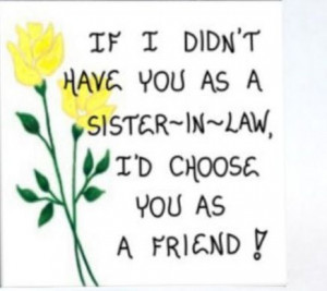 Sister In Law Graphics Sister-in-law quotes. via julie strickler