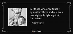 Pope Urban II Quotes