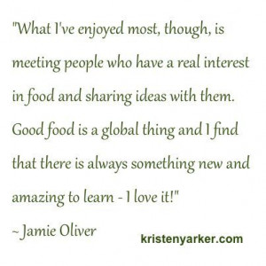 great quote from Jamie Oliver kristenyarker.com