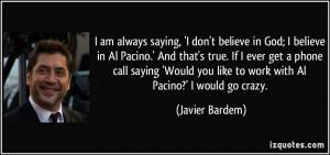 Al Pacino Quotes More javier bardem quotes