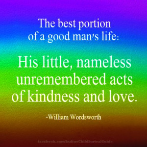 ... is the selfless, unknown acts of kindness and love that are the best