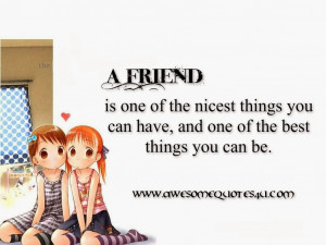 Awesome Quotes On Friendship Awesome quotes: a friend is