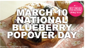 On Our Radar // National Blueberry Popover Day