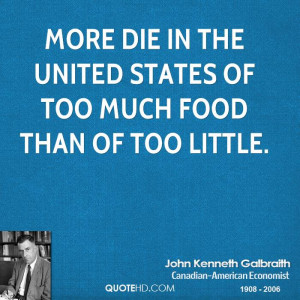 John Kenneth Galbraith Food Quotes