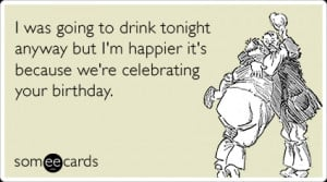 celebration-alcohol-drink-friends-birthday-ecards-someecards.png