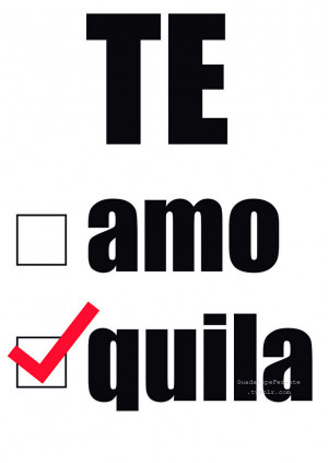 Funny Tequila Quotes Te quila #tequila #quotes