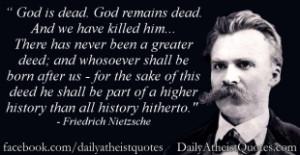 Friedrich Nietzsche – God is dead Jim Crawford – Man required an ...