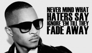 Ti Quotes From Live Your Life