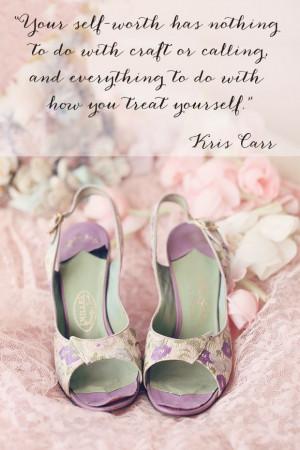 Kris Carr quote. www.ChristineRoseElle.com