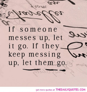 quotes about messing up relationships