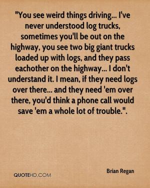 Brian Regan Quotes
