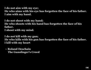 Misc - Quote Truth Roland Deschain Gunslinger's Creed The Dark Tower ...