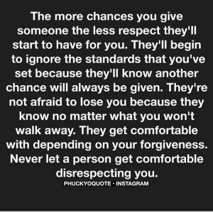 "... to: ""NEVER let a person get comfortable disrespecting you"