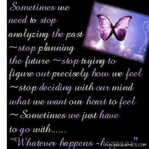 Somtimes We Need To Stop Analyzing…
