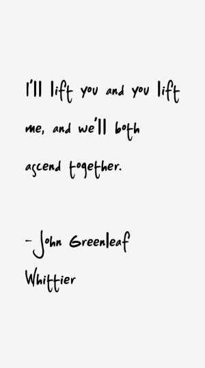 View All John Greenleaf Whittier Quotes
