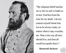 Stonewall Jackson Civil War General Quote
