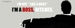 ... calm im the boss im a boss quotes im a boss quotes im a boss quotes