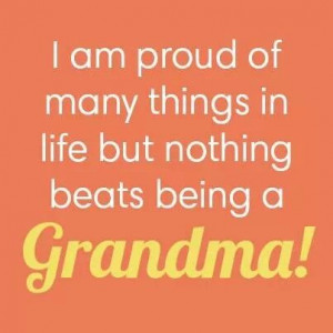 Proud to be a grandma
