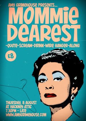 MOMMIE DEAREST-QUOTE-SCREAM-DRINK-WIRE HANGER-ALONG