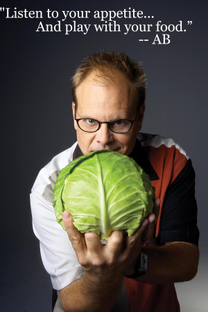 Alton Brown– motivational inspirational love life quotes sayings ...