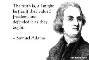 Samuel Adams Quote The Natural Liberty Man