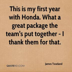 This is my first year with Honda. What a great package the team's put ...