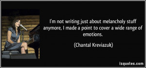 ... made a point to cover a wide range of emotions. - Chantal Kreviazuk