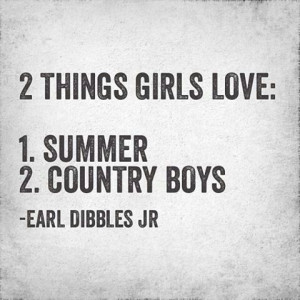 Earl Dibbles Jr. summer + country boys = love ️ ️
