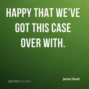 James Hood Quotes   QuoteHD