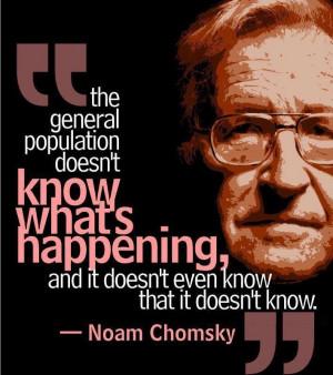Noam Chomsky. He describes his views as