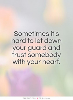 Quotes Heart Quotes Trust Issues Quotes No Trust Quotes Guard Your ...