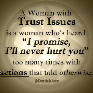 Learn to Trust with These 28 #Trust #Issues #Quotes