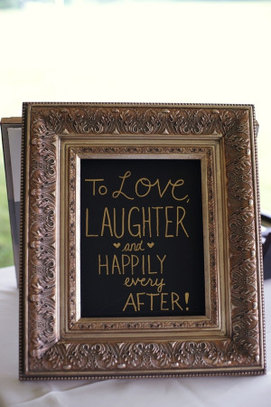 To love, laughter and happily ever after- perhaps have sweet quotes ...