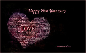 Download Love Words Happy New Year 2015 Heart Quotes Wallpaper. Search ...