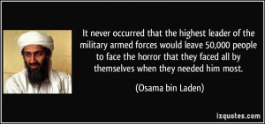 It never occurred that the highest leader of the military armed forces ...